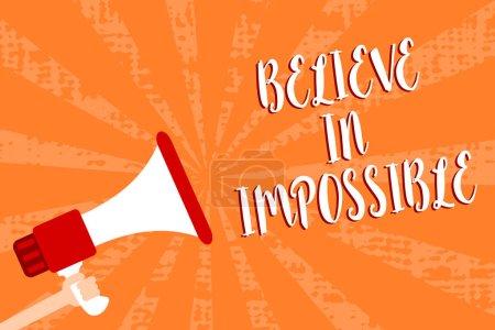 Photo pour Ecriture conceptuelle montrant Believe In Impossible. Business photo showcasing Vous pouvez le faire tout est possible Travailler dur Script signaux d'avertissement haut-parleurs transmettent alarmant - image libre de droit