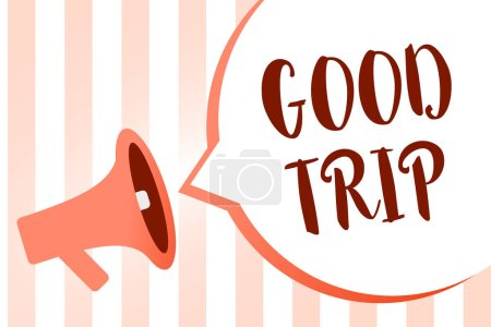 Word writing text Good Trip. Business concept for A journey or voyage,run by boat,train,bus,or any kind of vehicle Megaphone loudspeaker orange stripes important loud message speech bubble