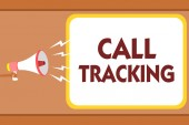 Writing note showing Call Tracking. Business photo showcasing Organic search engine Digital advertising Conversion indicator Man holding megaphone loudspeaker speech bubble message speaking loud.