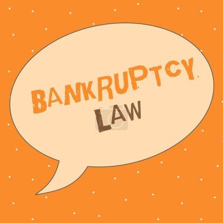 Photo pour Note d'écriture montrant la Loi sur la faillite. Présentation de photos d'affaires Conçu pour aider le créancier à obtenir l'actif du débiteur . - image libre de droit