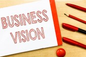 Handwriting text writing Business Vision. Concept meaning grow your business in the future based on your goals