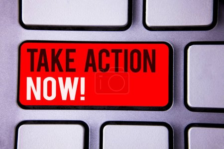 Word writing text Take Action Now Motivational Call. Business concept for Urgent Move Start Promptly Immediate Begin White Text two words red tab key button press computer keyboard work.