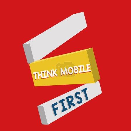 Photo pour Note d'écriture montrant Think Mobile First. Photo d'affaires présentant un appareil portable facile Contenu accessible 24h / 24 ou 7j / 7 . - image libre de droit