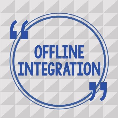 Photo pour Signe texte montrant l'intégration hors ligne. Photo conceptuelle Première Triade de Marketing Télévision Impression et Extérieur . - image libre de droit