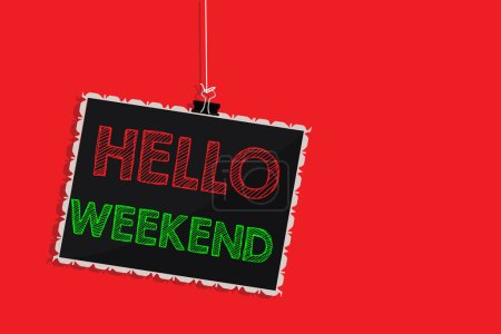 Photo for Handwriting text writing Hello Weekend. Concept meaning Getaway Adventure Friday Positivity Relaxation Invitation Hanging blackboard message communication information sign red background - Royalty Free Image