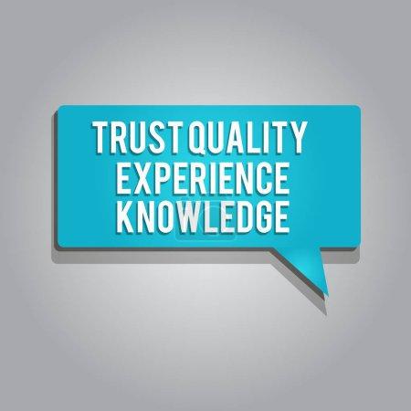 Photo pour Texte textuel Confiance Qualité Expérience Connaissance. Concept d'entreprise pour la qualité du service et la satisfaction des clients . - image libre de droit