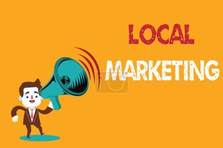 Signo de texto que muestra marketing local. Foto conceptual Un negocio local donde un producto compra y vende en base de área