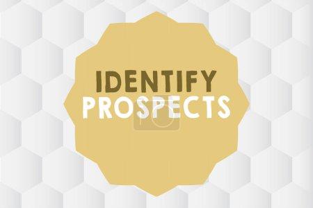 Photo pour Conceptuelle main écrit montrant identifier les perspectives. Photo d'entreprise mettant en vedette aux donateurs potentiels client idéal client Possible. - image libre de droit