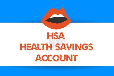 Photo pour Note d'écriture montrant le compte d'épargne-santé Hsa. Photo d'affaires présentant Suppléments on s est la couverture d'assurance actuelle . - image libre de droit