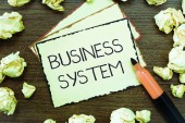 Word writing text Business System. Business concept for A method of analyzing the information of organizations.