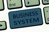 Word writing text Business System. Business concept for A method of analyzing the information of organizations