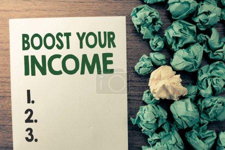Photo pour Signe texte montrant Augmentez vos revenus. Photo conceptuelle Augmentez votre argent Placement Freelance Trading . - image libre de droit