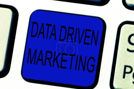 Text sign showing Data Driven Marketing. Conceptual photo Strategy built on Insights Analysis from interactions