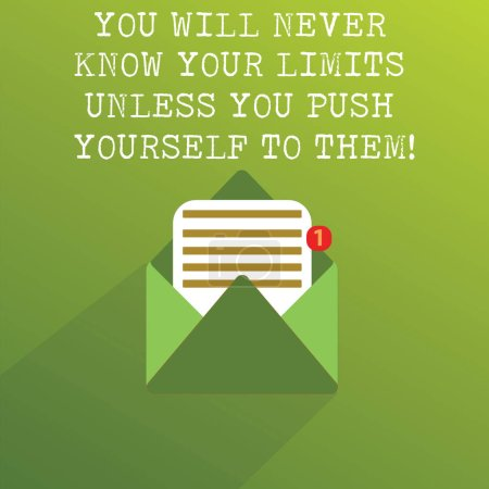 Handwriting text You Will Never Know Your Limits Unless You Push Yourself To Them. Concept meaning Motivation Open Message Envelope with one Empty Sheet of Lined paper coming out.