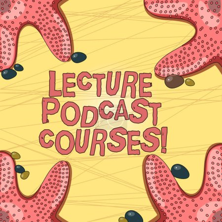 Schreiben Notiz mit Vorlesungen Podcast-Kurse. Business-Foto, das die Online-Verteilung von aufgezeichnetem Vortragsmaterial an vier Ecken mit Kieselsteinen für Posterwerbekarten zeigt.