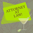 Word writing text Attorney At Law. Business concep...