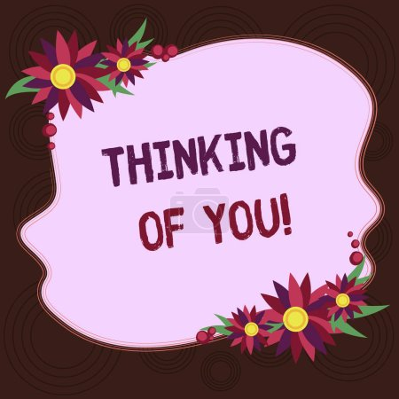 Photo pour Écriture remarque montrant Thinking Of You. Photo d'entreprise mettant en vedette pour avoir quelqu'un sur l'esprit, se rappelant une démonstration avec amour blanc forme de couleur inégale avec bordure de fleurs pour les cartes d'Invitation annonces - image libre de droit