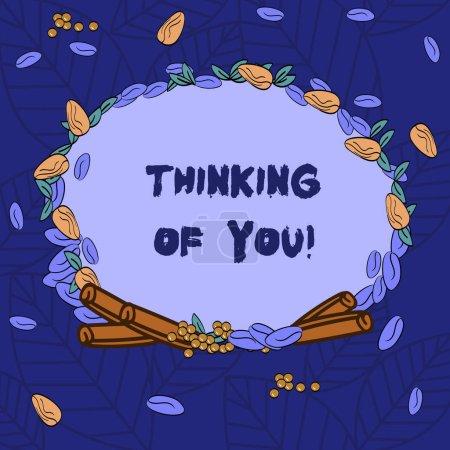 Photo pour Mot écrit texte Thinking Of You. Concept d'affaires pour d'avoir quelqu'un sur l'esprit, se rappelant une démonstration avec amour couronne faite de différentes couleurs graines laisse et roulé cannelle photo - image libre de droit