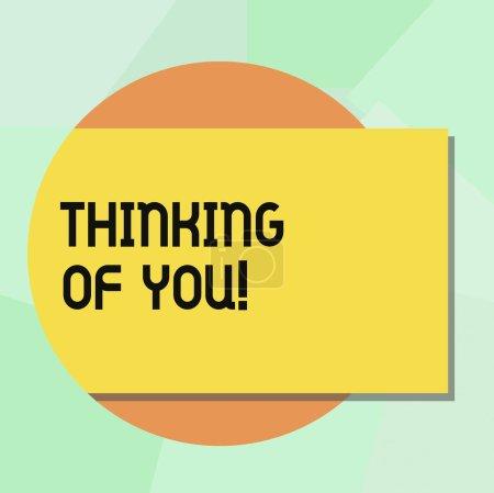 Photo pour Conceptuelle main écrit montrant Thinking Of You. Photo d'entreprise mettant en vedette pour avoir quelqu'un sur l'esprit, se rappelant une démonstration avec l'amour forme rectangulaire de couleur avec Shadow Coming Out d'un cercle - image libre de droit