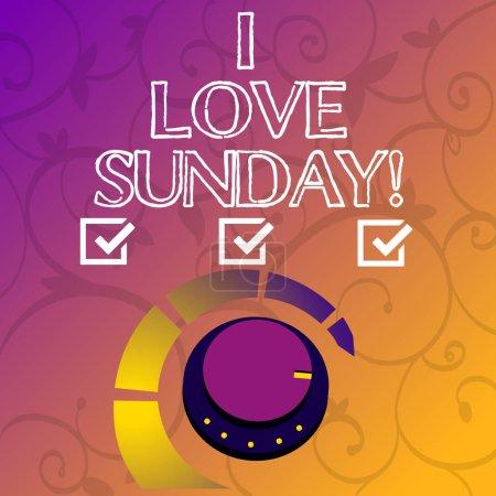 Photo pour Écriture conceptuelle montrant I Love Sunday. Photo d'affaires mettant en valeur Pour avoir de l'affection pour le week-end heureux excité détendre - image libre de droit