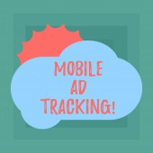 Conceptual hand writing showing Mobile Ad Tracking. Business photo showcasing monitor brand perforanalysisce including advertising awareness Sun Hiding Behind Blank Fluffy Color Cloud for Poster Ads.