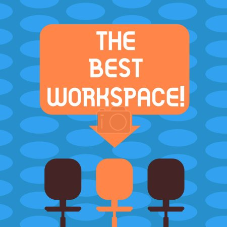 Photo pour Mot écrit texte le meilleur espace de travail. Concept d'affaires pour l'espace dans lequel travailler avec internet et bon outils vide espace couleur flèche pointant vers une des trois sièges pivotants en photo - image libre de droit