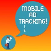 Handwriting text writing Mobile Ad Tracking. Concept meaning monitor brand perforanalysisce including advertising awareness Man in Necktie Carrying Briefcase Holding Megaphone Blank Speech Bubble.