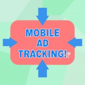 Conceptual hand writing showing Mobile Ad Tracking. Business photo text monitor brand perforanalysisce including advertising awareness Arrows on Four Sides of Rectangular Shape Pointing Inward.