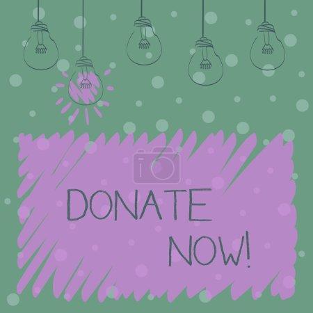 Photo pour Word writing text Faites un don maintenant. Photo d'affaires mettant en vedette Donnez quelque chose à un organisme de bienfaisance Soyez un donneur d'organes Aidez les autres - image libre de droit
