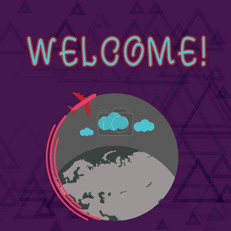 Note de bienvenue. Photo d'affaires mettant en valeur la reconnaissance chaleureuse de salutation pour quelqu'un aimable aimé remercié avion volant autour coloré Globe and Blank Text Space .