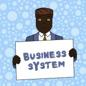 Writing note showing Business System. Business photo showcasing A method of analyzing the information of organizations Smiling Man Holding Suit Poster Board in Front of Himself.