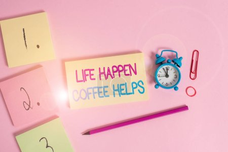 Photo pour Writing note showing Life Happen Coffee Helps. Business concept for Have a hot drink when having problems troubles Blank notepads marker rubber band alarm clock clip colored background - image libre de droit
