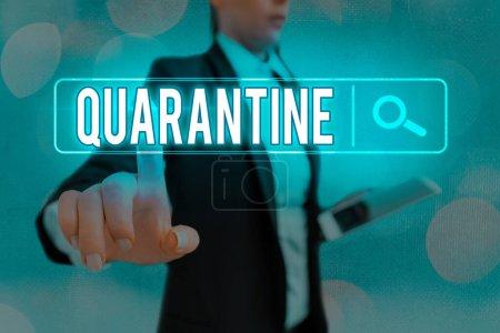 Escritura a mano conceptual que muestra Cuarentena. Restricción del texto fotográfico de negocios sobre las actividades de un individuo o el transporte de mercancías Búsqueda en la web conexión de red tecnológica futurista digital .