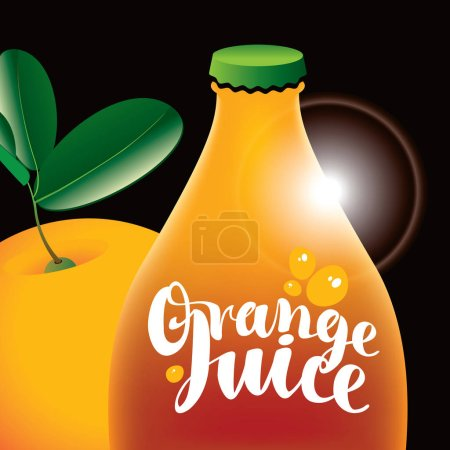 Vector banner with calligraphic inscription Orange juice, bottle and orange fruit with green leaves on the black background