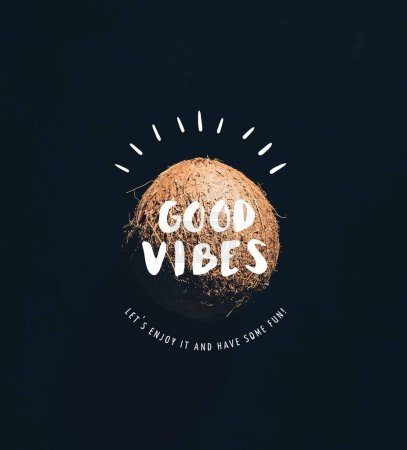"close-up view of single whole ripe coconut isolated on black with ""good vibes"" inspection"