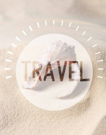 "Seashell filled with sand on summer beach with ""travel"" lettering"
