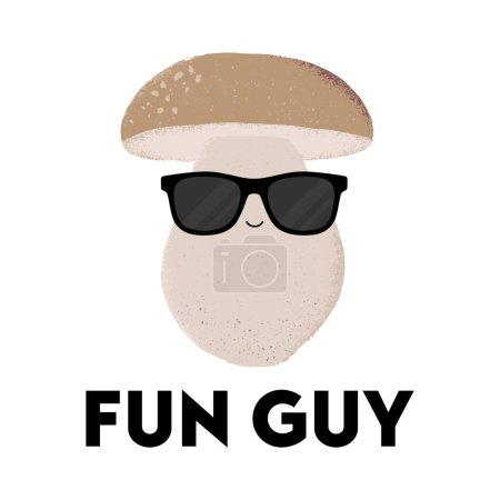 Illustration for Vector illustration of a mushroom character wearing sunglasses with the funny pun 'Fun Guy'. Cheeky T-Shirt design concept. - Royalty Free Image