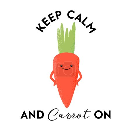Illustration for Vector illustration of a kawaii carrot character with the funny pun 'Keep calm and carrot on'. Cute T-Shirt design concept. - Royalty Free Image