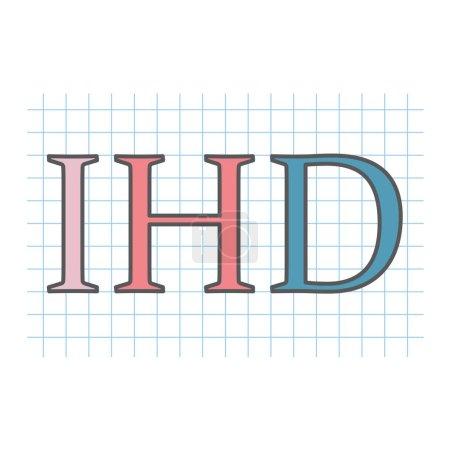 Illustration pour IHD (cardiopathie ischémique) acronyme écrit sur papier à carreaux illustration vectorielle - image libre de droit