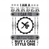 Barber Quote and Saying I am a Barber I can fix