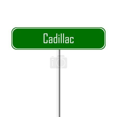 Cadillac Town sign placename sign
