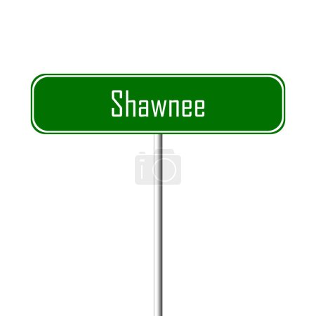 Shawnee Town sign - place-name sign