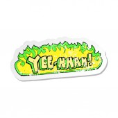 retro distressed sticker of a yee hah cartoon