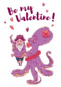 Postcard for Valentine's day 14 Feb Be my Valentine Love the octopus hugs confused pirate Vector illustration isolated on white T-shirt printing