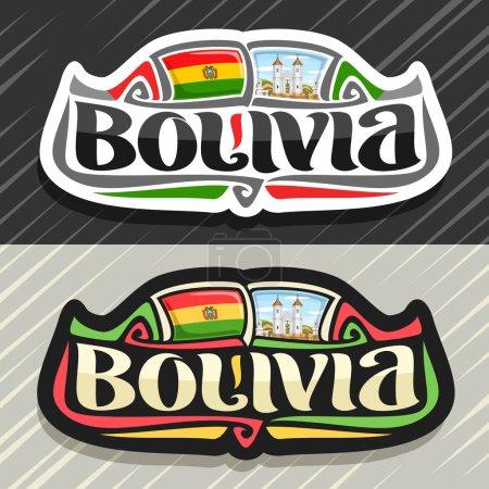Illustration pour Logo vectoriel pour le pays Bolivie, aimant de réfrigérateur avec drapeau bolivien, police de caractères originale pour mot bolivia et symbole national bolivien - église de San Felipe Neri à Sucre sur fond de ciel nuageux . - image libre de droit