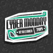 Vector logo for Cyber Monday white futuristic sign board with original type for words cyber monday 02 december 2019 abstract concept for season sale on gray background pricetag for hi tech market