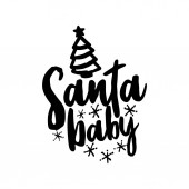 Santa baby - Calligraphy phrase for Christmas Hand drawn lettering for Xmas greetings cards invitations Good for t-shirt mug scrap booking gift printing press Holiday quotes