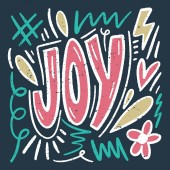 Vector ornate lettering positive quote Joy text Old style vintage retro design Gift card poster print for t-shirt and more sticker label and other