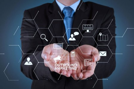 Outbound marketing business virtual dashboard with Offline or interruption marketing. business man with an open hand as showing something concept