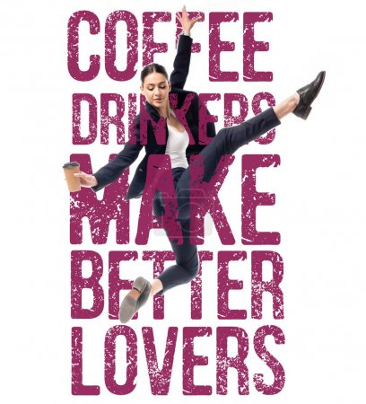 Photo for Attractive businesswoman dancing with coffee to go near coffee drinkers make better lovers lettering isolated on white - Royalty Free Image